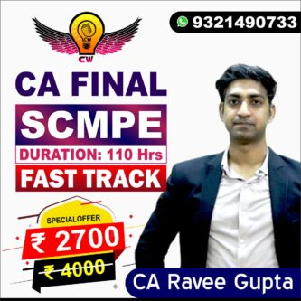 SCMPE Fast Track Batch May 2021 & Nov. 2021 By CA Ravee Gupta