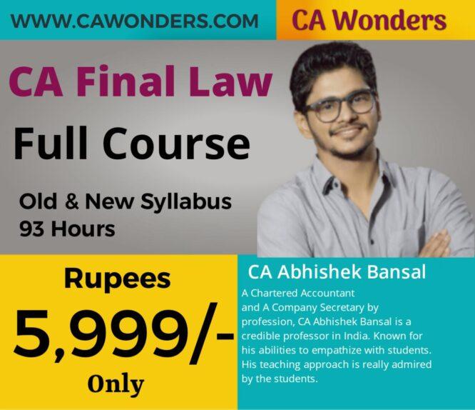 CA Final Law Full Course By CA Abhishek Bansal (Old & New Syllabus)