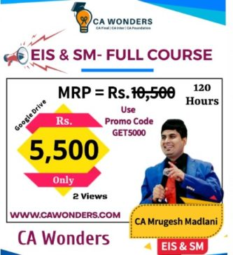CA Inter - EIS & SM - Full Course- By CA Mrugesh Madlani - Rs. 5,500/- Only - Use Promo Code GET5000