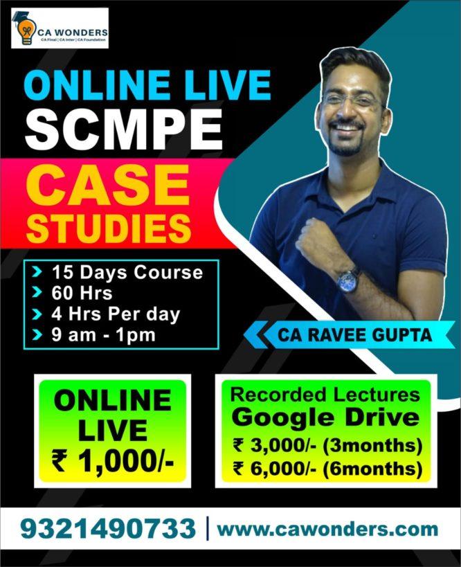 SCMPE Case Studies | By CA Ravee Gupta