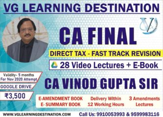 CA Vinod Gupta Fast Track Batch For CA Final DT Nov 2020