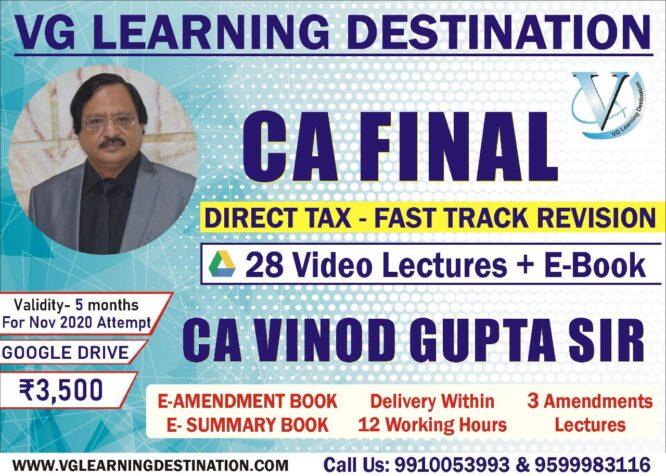 CA Vinod Gupta Fast Track Batch For CA Final DT Nov 2020