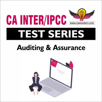 CA Inter / IPCC Test Series | Auditing and Assurance Test Series
