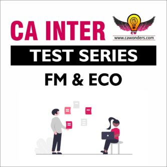 CA Inter / IPCC Test Series | Financial Management & Economics for Finance Test Series