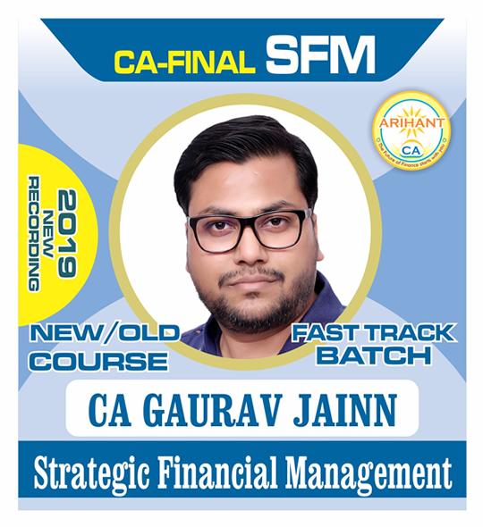 CA Final SFM Fast Track New Course by CA Gaurav Jainn