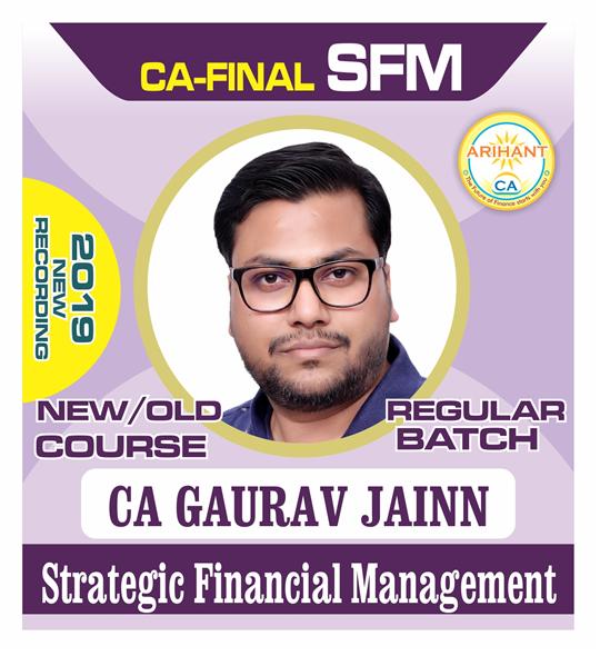 CA Final SFM Regular Batch New Course By CA Gaurav Jainn