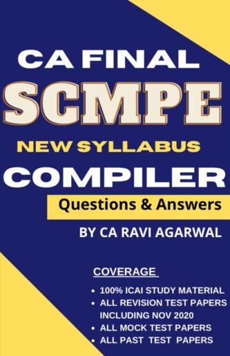 CA Final SCMPE COMPILER (PDF) For Nov. 2020 Exam By CA Ravi Agarwal