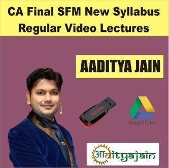 CA Aaditya Jain Pendrive Classes | CA Final SFM Pendrive Classes May & Nov 2021