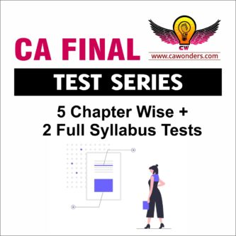 CA Final Test Series | 5 Chapter Wise & 2 Full Syllabus Tests