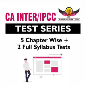 CA INTER/IPCC Test Series | 5 Chapter Wise & 2 Full Syllabus Tests