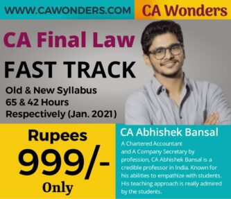 CA Final Law Fast Track By CA Abhishek Bansal - Jan/Feb 2021 For OLD/NEW Syllabus