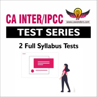 CA INTER/IPCC Test Series | Fast Track Test Series | 2 Full Syllabus Tests