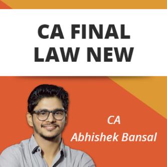 CA FINAL LAW LATEST REGULAR BATCH NEW SYLLABUS BY CA ABHISHEK BANSAL
