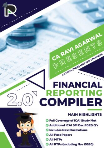 CA Final FR COMPILER 2.0 PDF For May 2021 & Nov 2021 Exam By CA Ravi Agarwal (At Admin Cost)