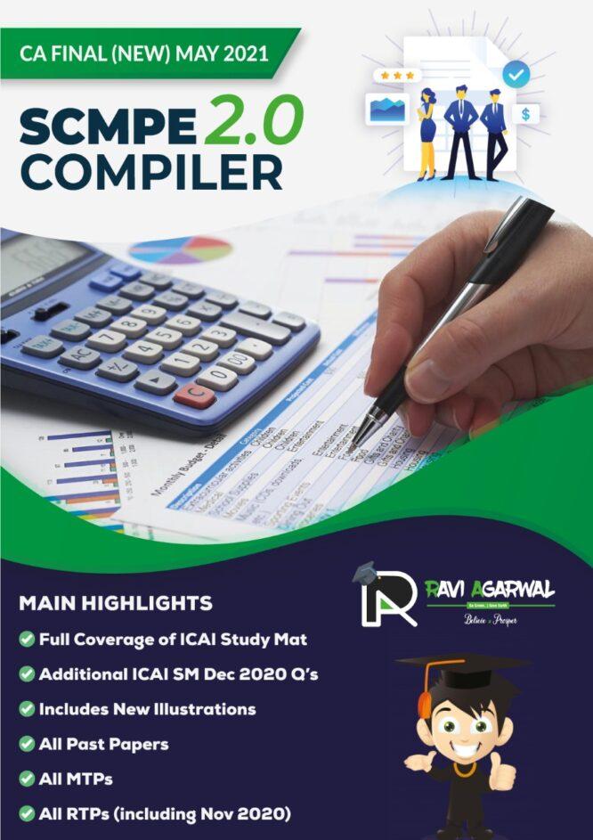 CA Final SCMPE COMPILER 2.0 PDF For May 2021 & Nov 2021 Exam By CA Ravi Agarwal (At Admin Cost)