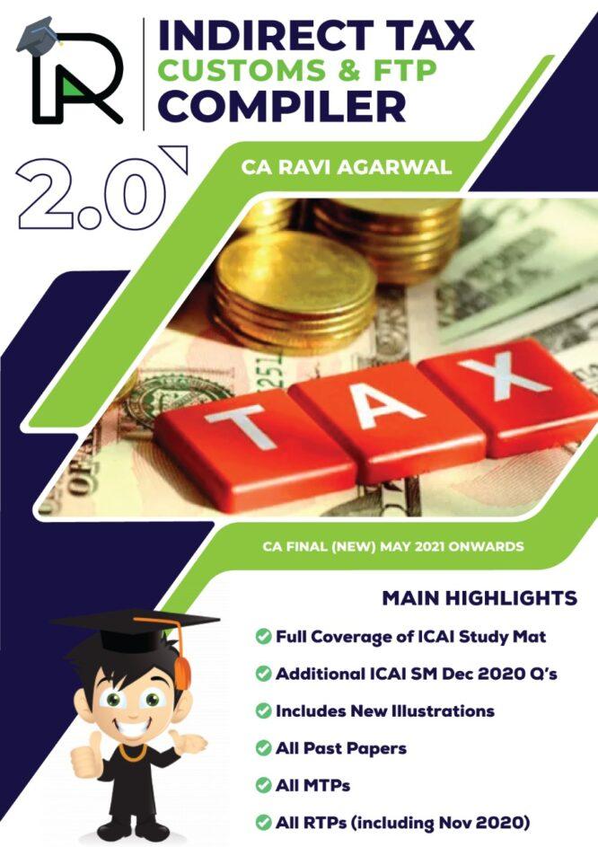 CA Final IDT COMPILER 2.0 PDF For May 2021 & Nov 2021 Exam By CA Ravi Agarwal (At Admin Cost)
