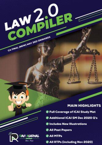 CA Final LAW COMPILER 2.0 PDF For May 2021 & Nov 2021 Exam By CA Ravi Agarwal (At Admin Cost)