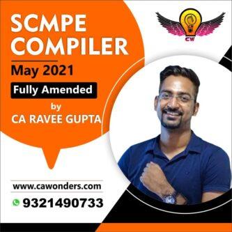 CA Final SCMPE Compiler May 2021 & Nov 2021 By CA Rave Gupta