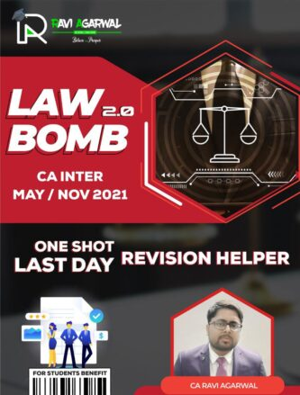 CA INTER LAW BOMB 2.0 By CA Ravi Agarwal | For May 2021 & Nov 2021